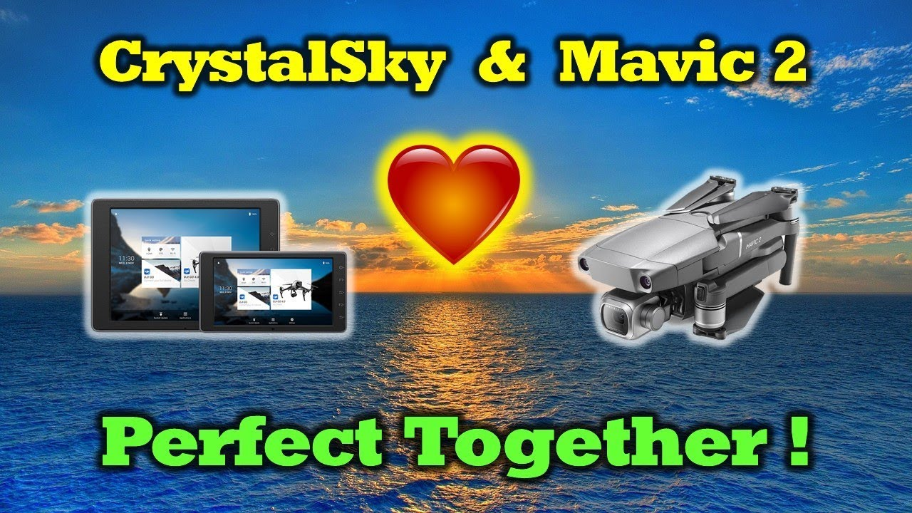 CrystalSky & Mavic 2 – Perfect Together (Update Tutorial)