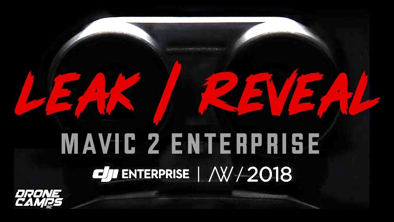 DJI Mavic 2 Enterprise Announcement – LEAK & REVEAL – Find out what's in the dark image!