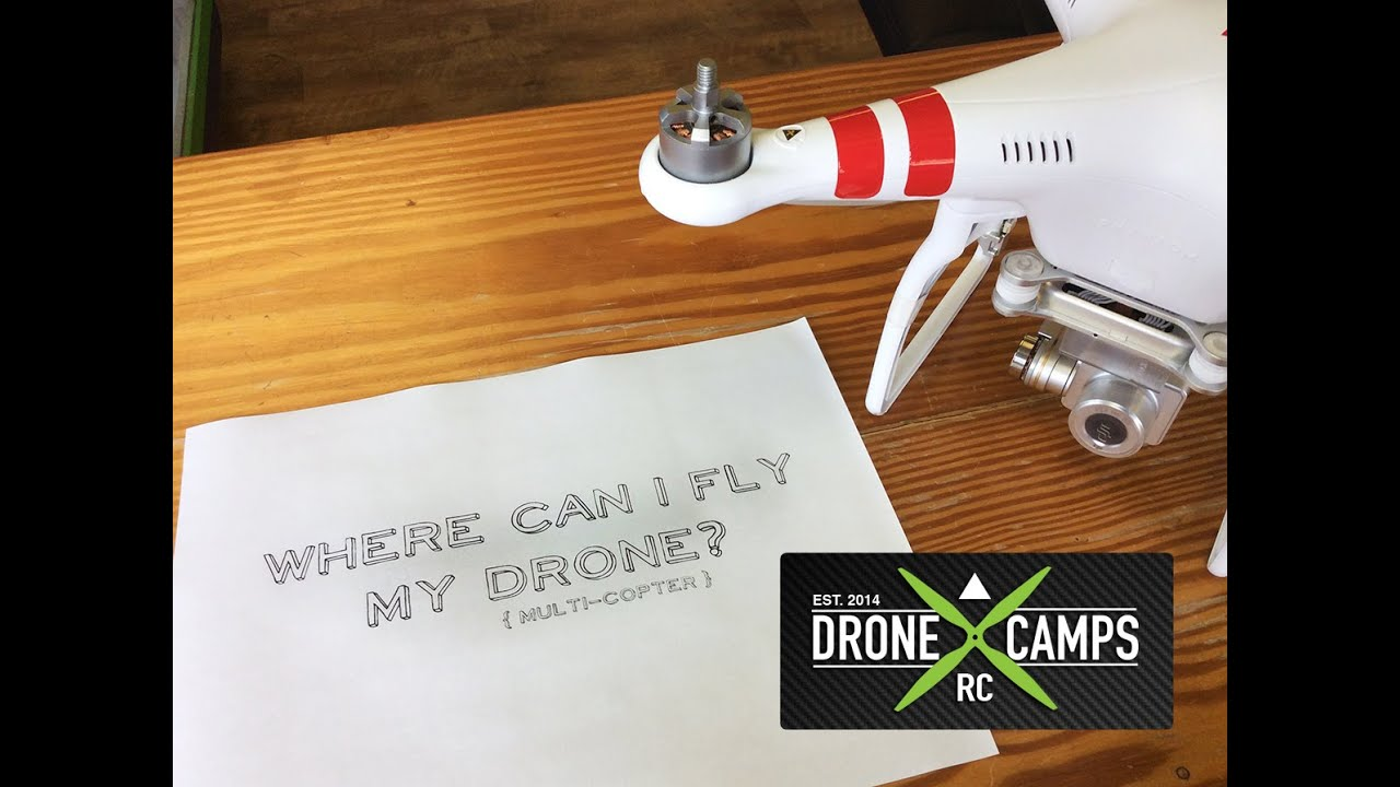 Dude where can I fly my drone? – Drone Camps RC