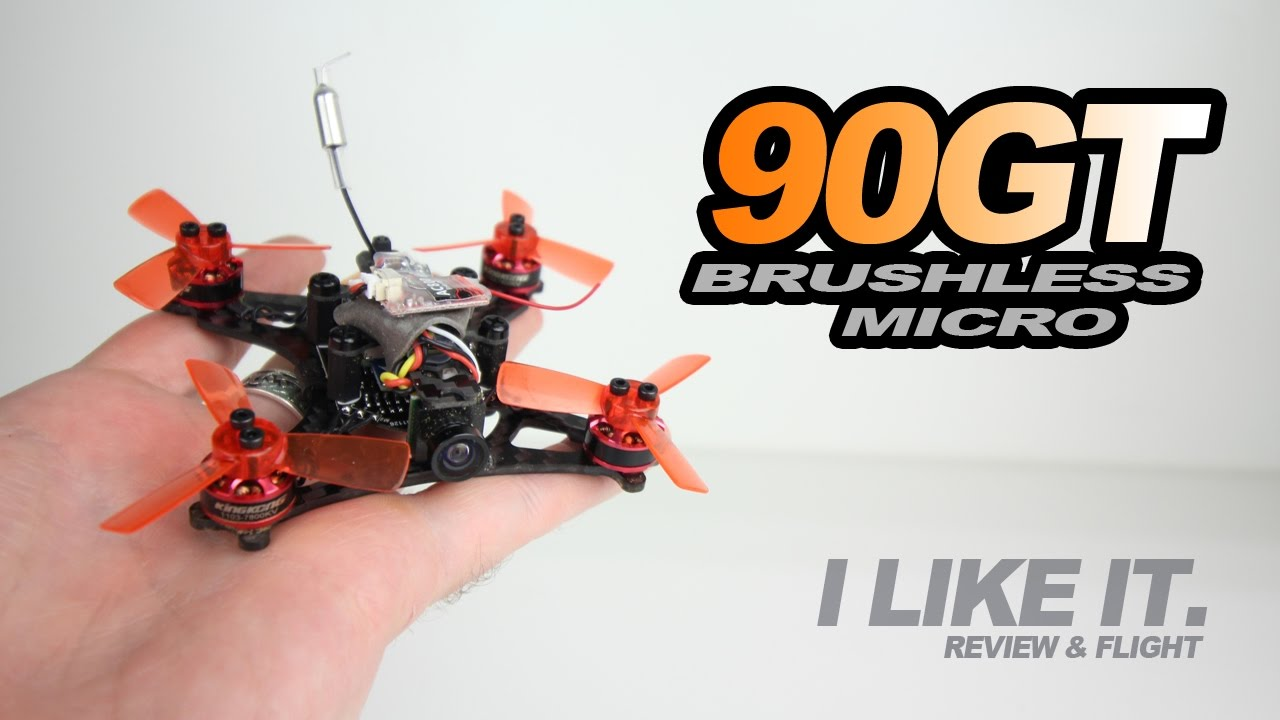 KINGKONG 90GT – 90mm Brushless Micro Quad, Review & Flight