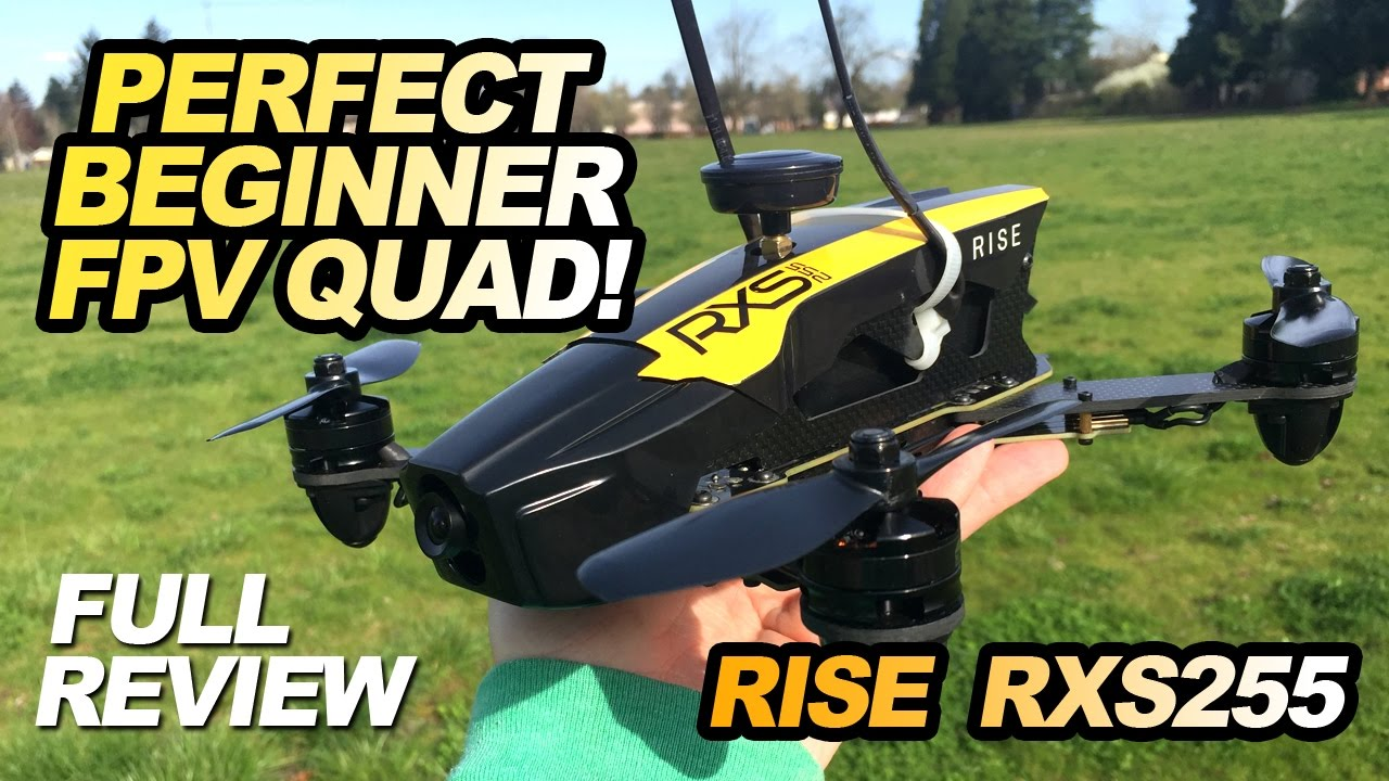 RISE RX255 – PERFECT BEGINNER FPV QUAD – Full Review