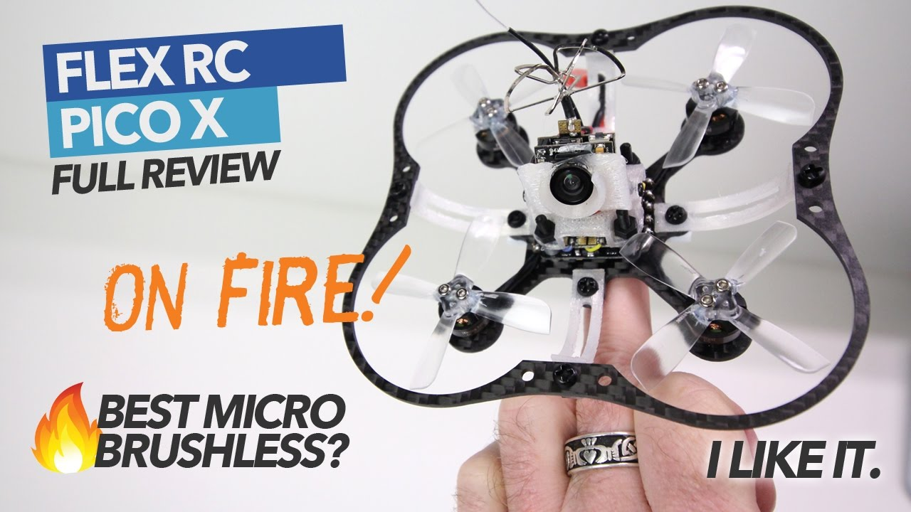 PICO X – Best Brushless Micro? FULL REVIEW