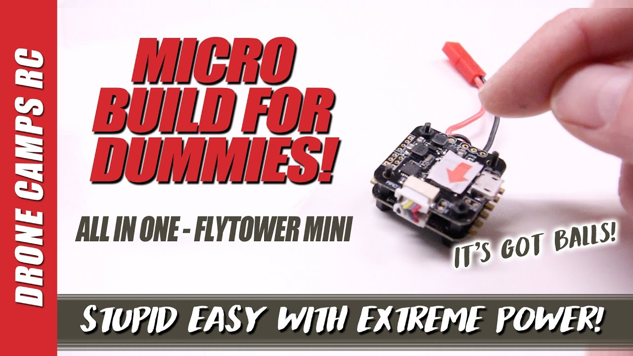 STUPID EASY MICRO BUILD – Furibee Flytower Mini F3 with 20A Dshot ESCs