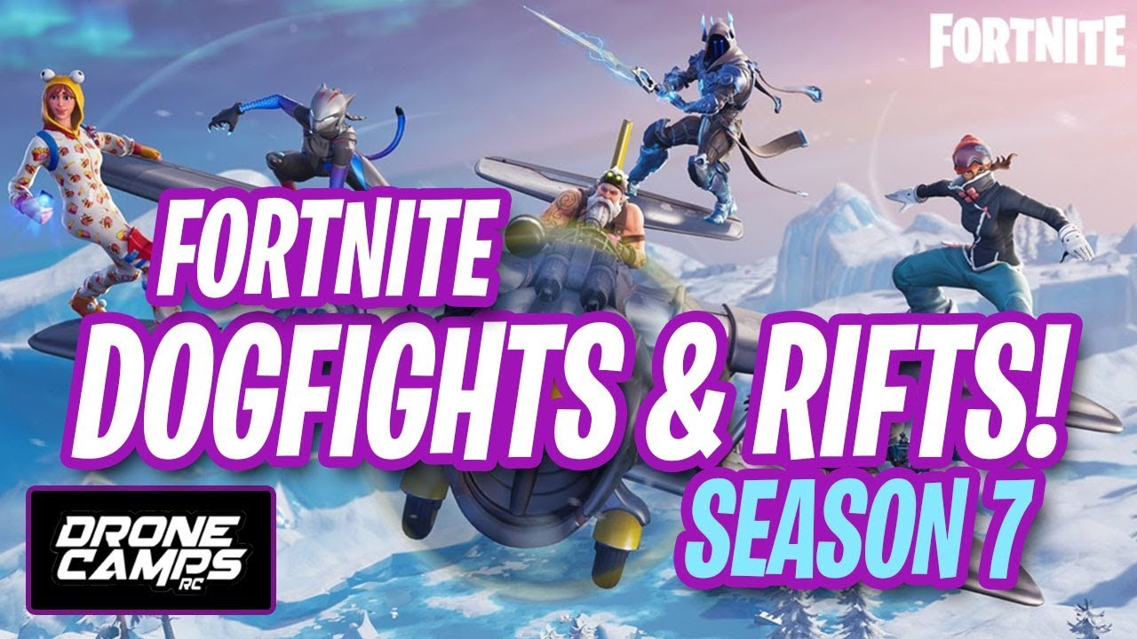 FORTNITE SEASON 7 – FIRST LOOK – BATTLE ROYAL – DOGFIGHTS & RIFTS!