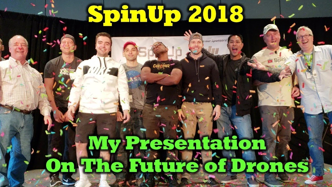 Welcome to the Future of Drones – My SpinUp Presentation