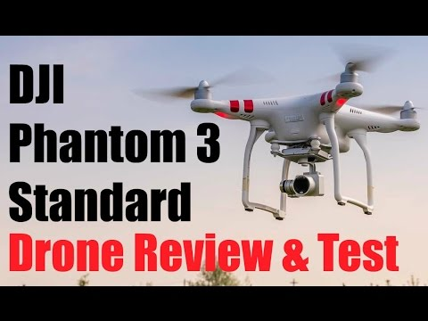 DJI Phantom 3 Standard | Drone Review And Test – Drone