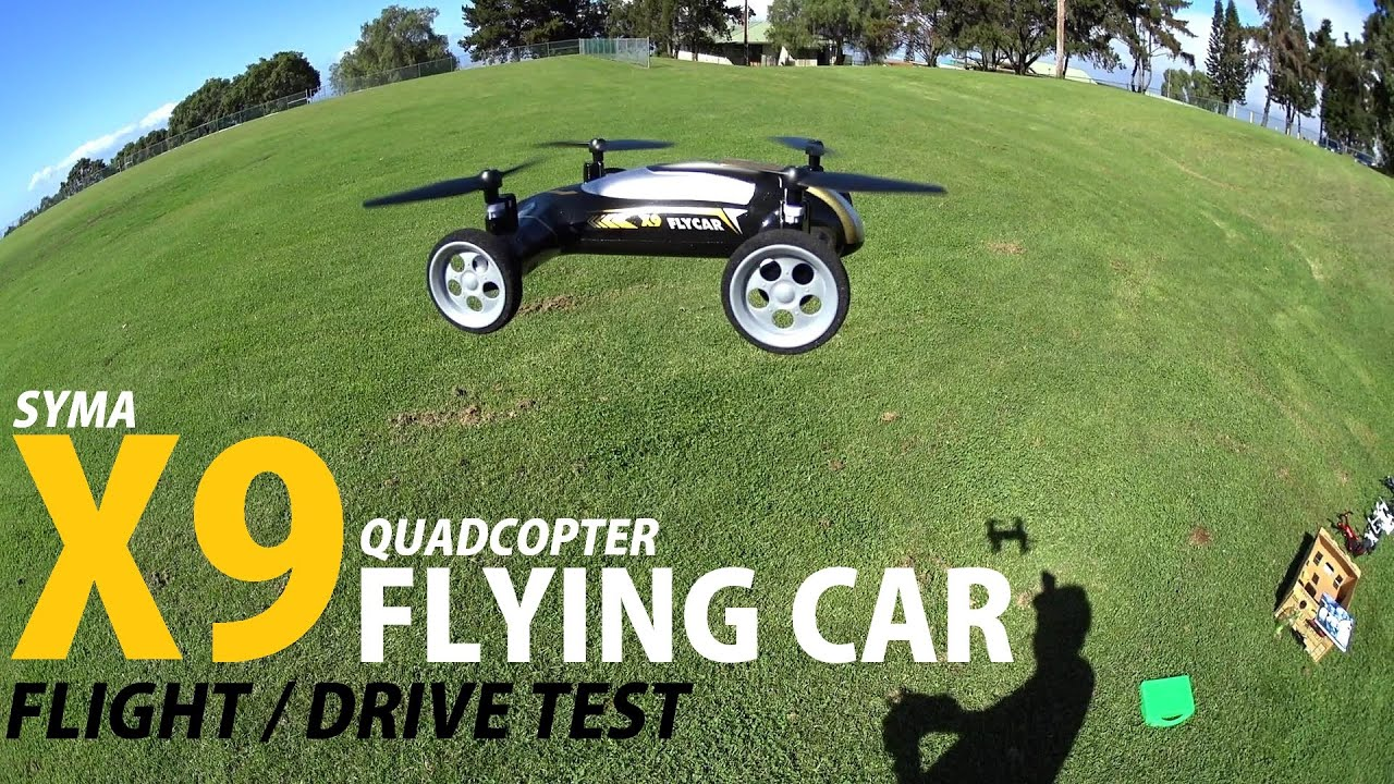 SYMA X9 Flying Car Drone Review – [Flight & Drive Test]