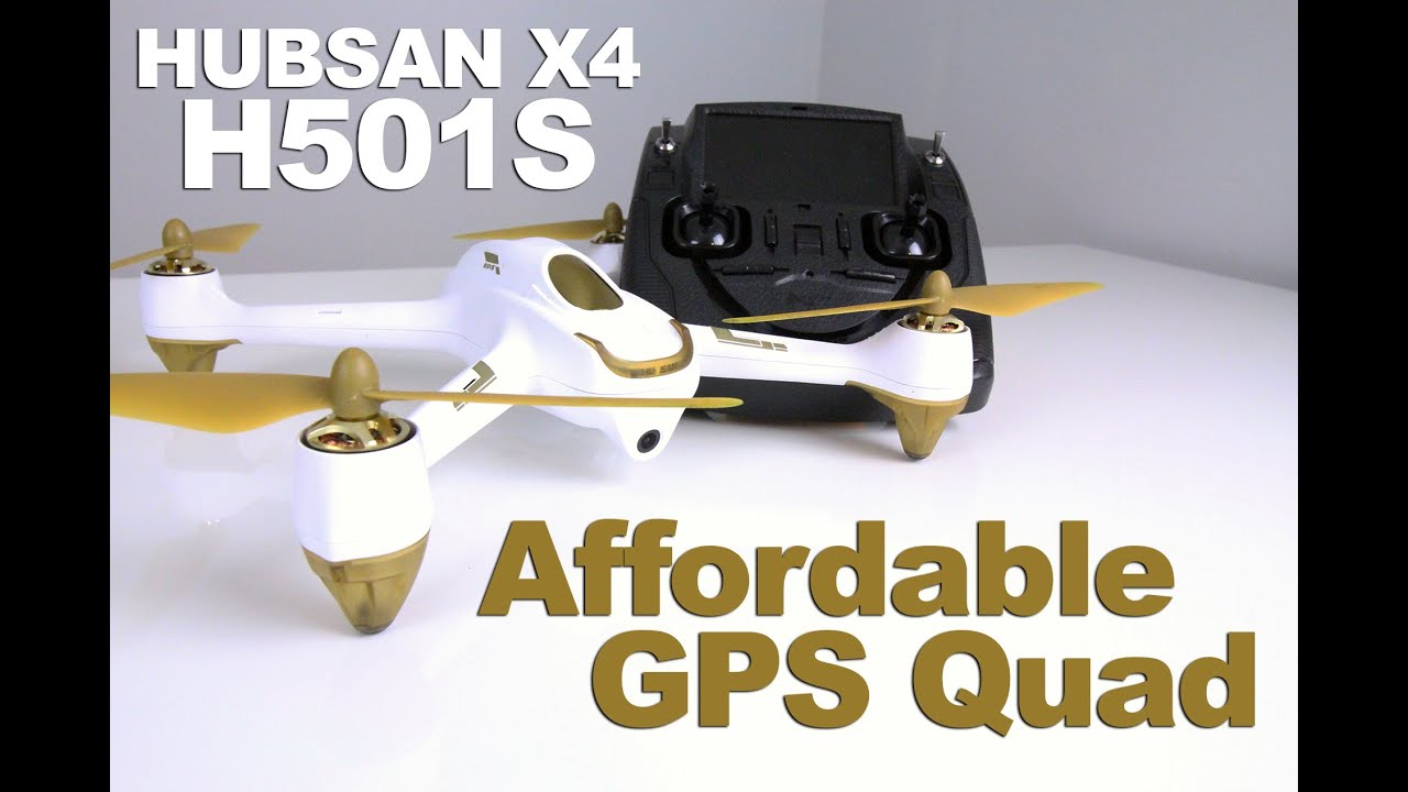 HUBSAN X4 H501S – Affordable GPS Quad with Follow Me Review