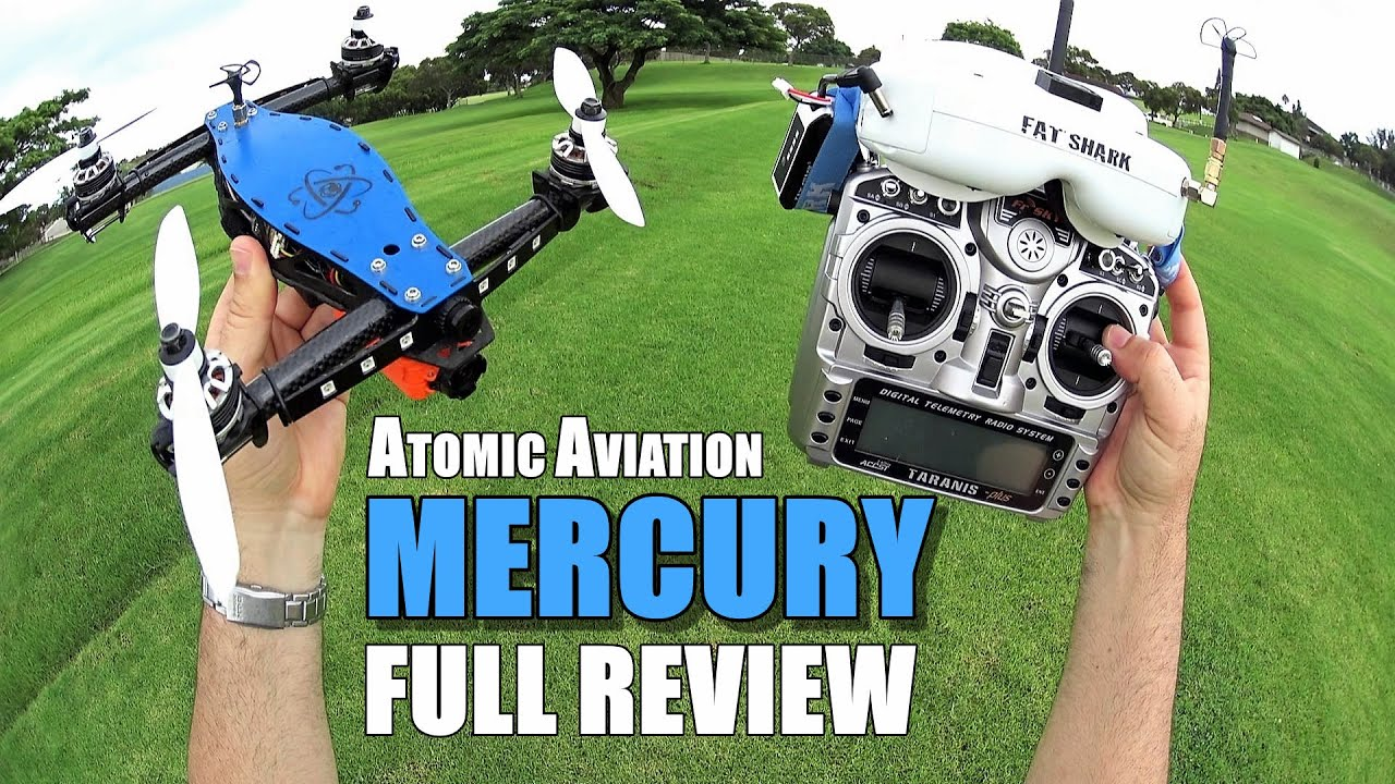 Atomic Aviation MERCURY Race Drone – Full Review – [UnBox, Inspection, Flight Test, Pros & Cons]