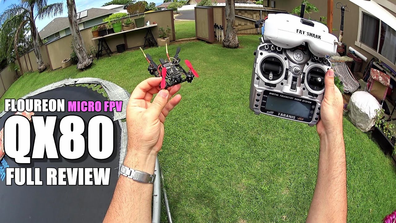 FLOUREON QX80 Micro FPV Drone – Full Review – [Unbox, Inspection, Setup, Flight Test, Pros & Cons]