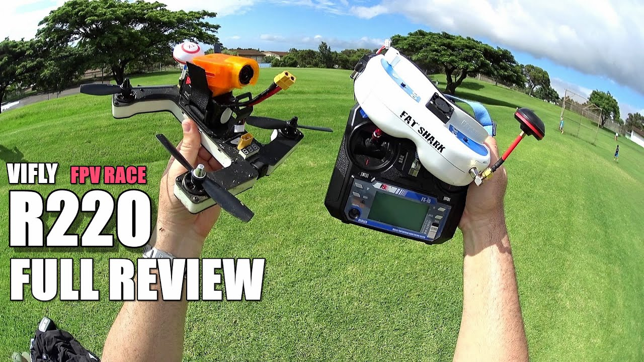 VIFLY R220 FPV Race Drone – Full Review – [UnBox, Inspection, Flight/Crash Test, Pros & Cons]