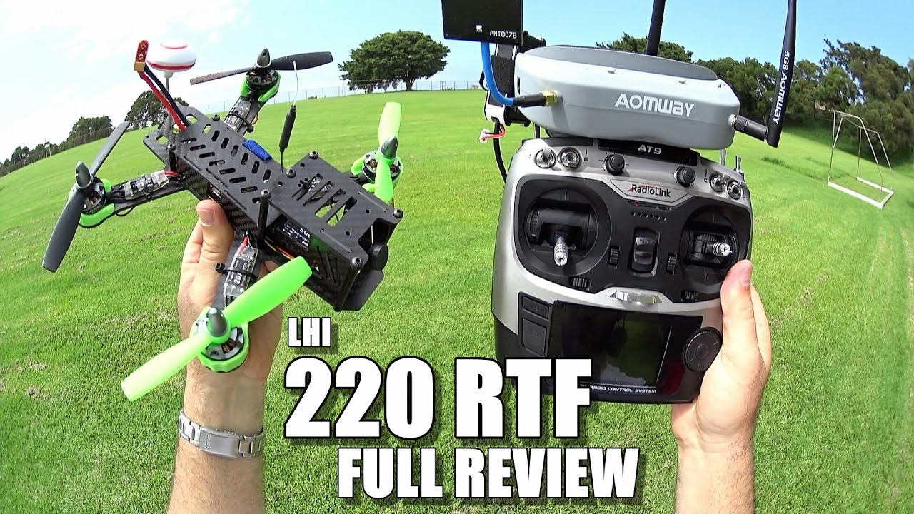 LHI 220 RTF FPV Race Drone Review – [Unbox / Inspection / Flight-CRASH! Test / Pros & Cons]