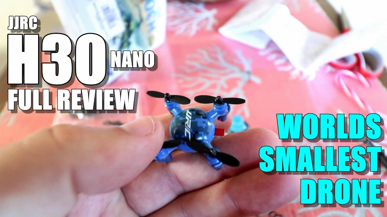 Worlds Smallest Drone JJRC H30 Nano – Full Review – [Unboxing, Inspection, Flight Test, Pros & Cons]