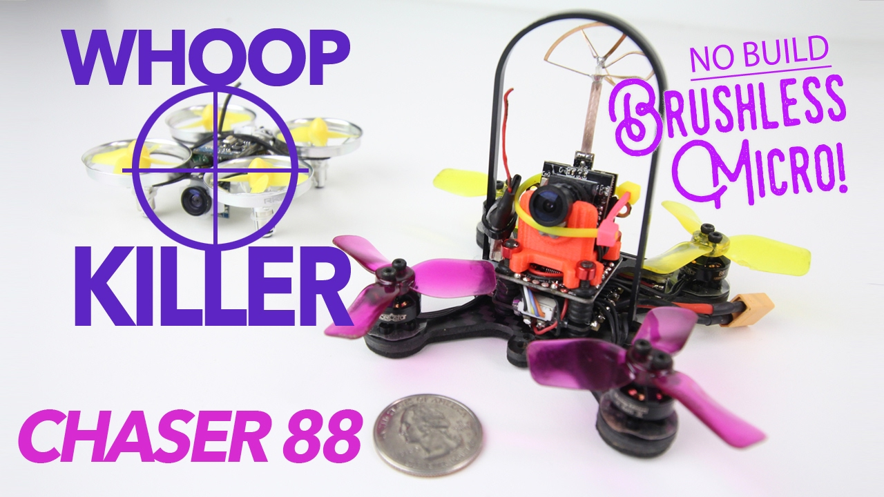 WHOOP KILLER – Eachine Chaser 88 Micro Brushless Quad Review
