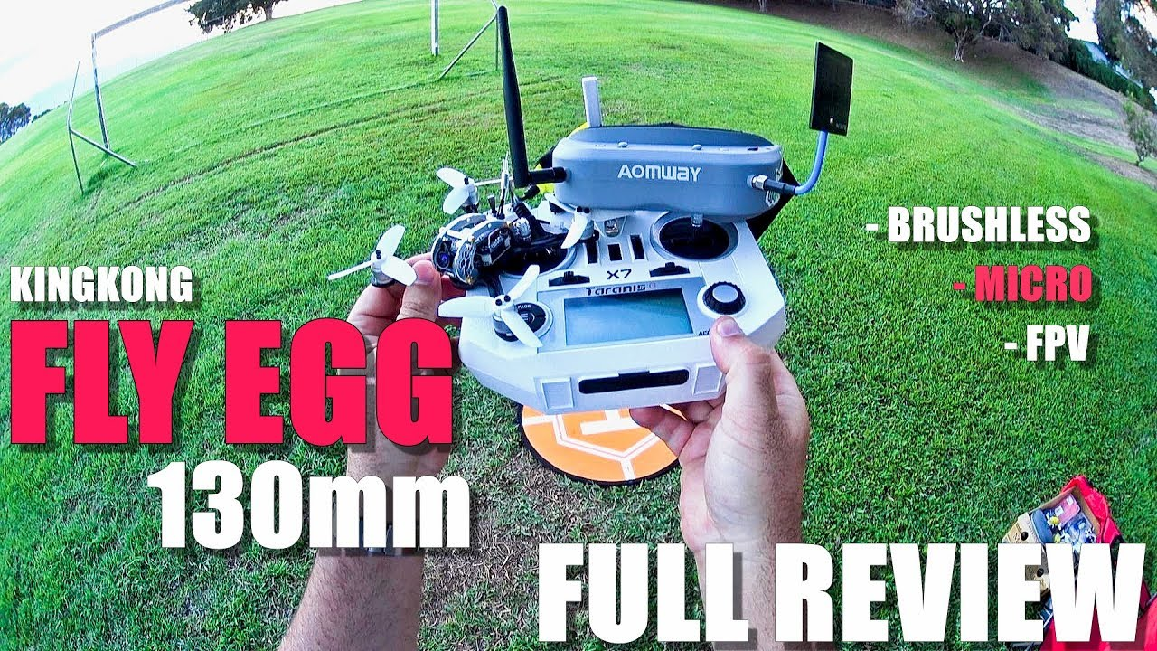 KINGKONG FLY EGG 130 FPV Racing Drone – Full Review – Unboxing, Inspection, Flight Test, Pros & Cons