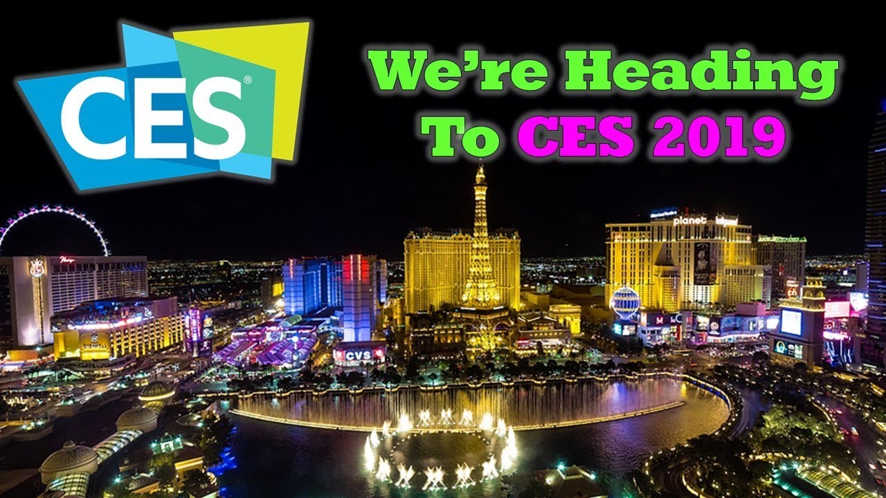 CES 2019 – We're Heading to Vegas Next Week – Ask Me Your Questions!