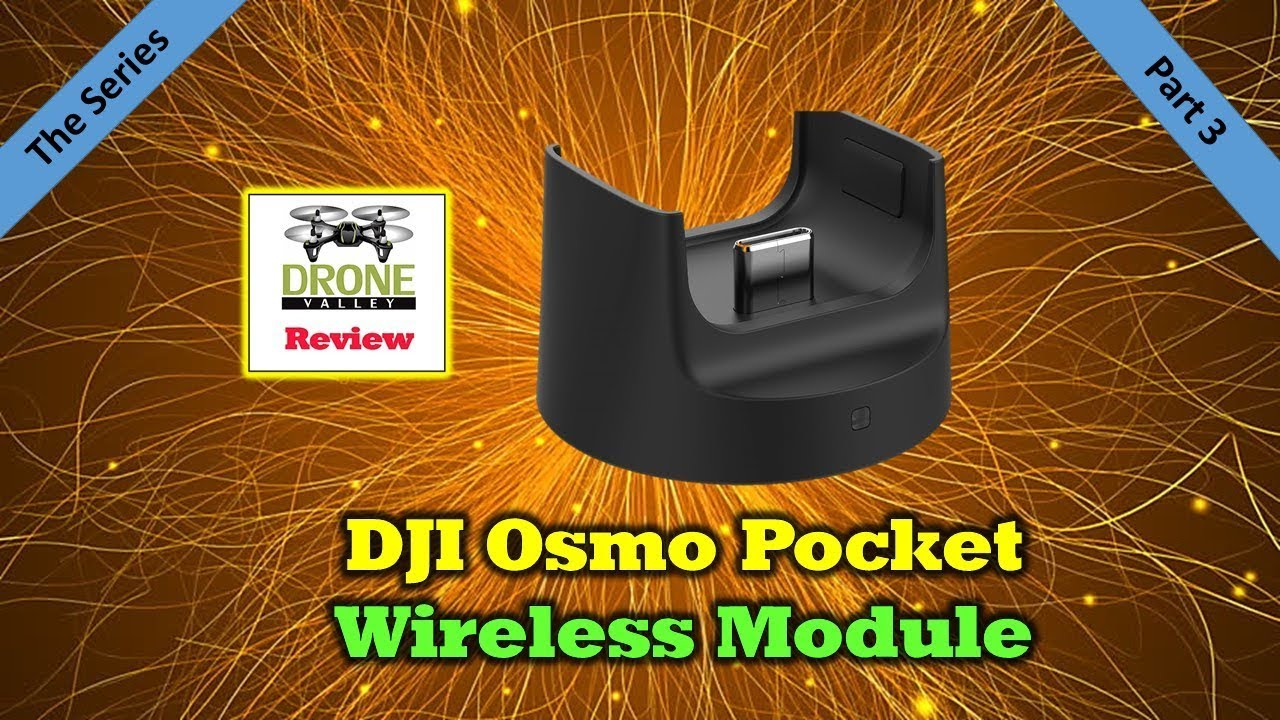Osmo Pocket Wireless Module – Everything You'll Want To Know