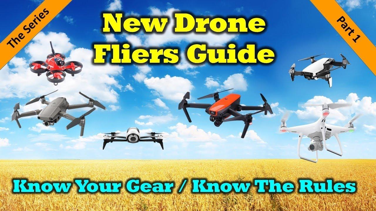 New Drone Fliers Guide – Part 1 – Know Your Gear and the Rules
