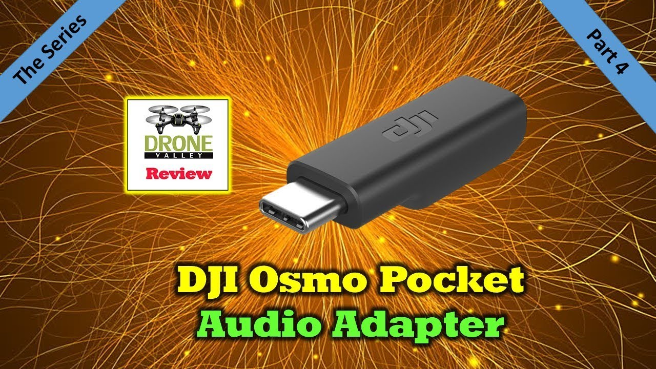Osmo Pocket Audio Adapter – Full Testing and Review