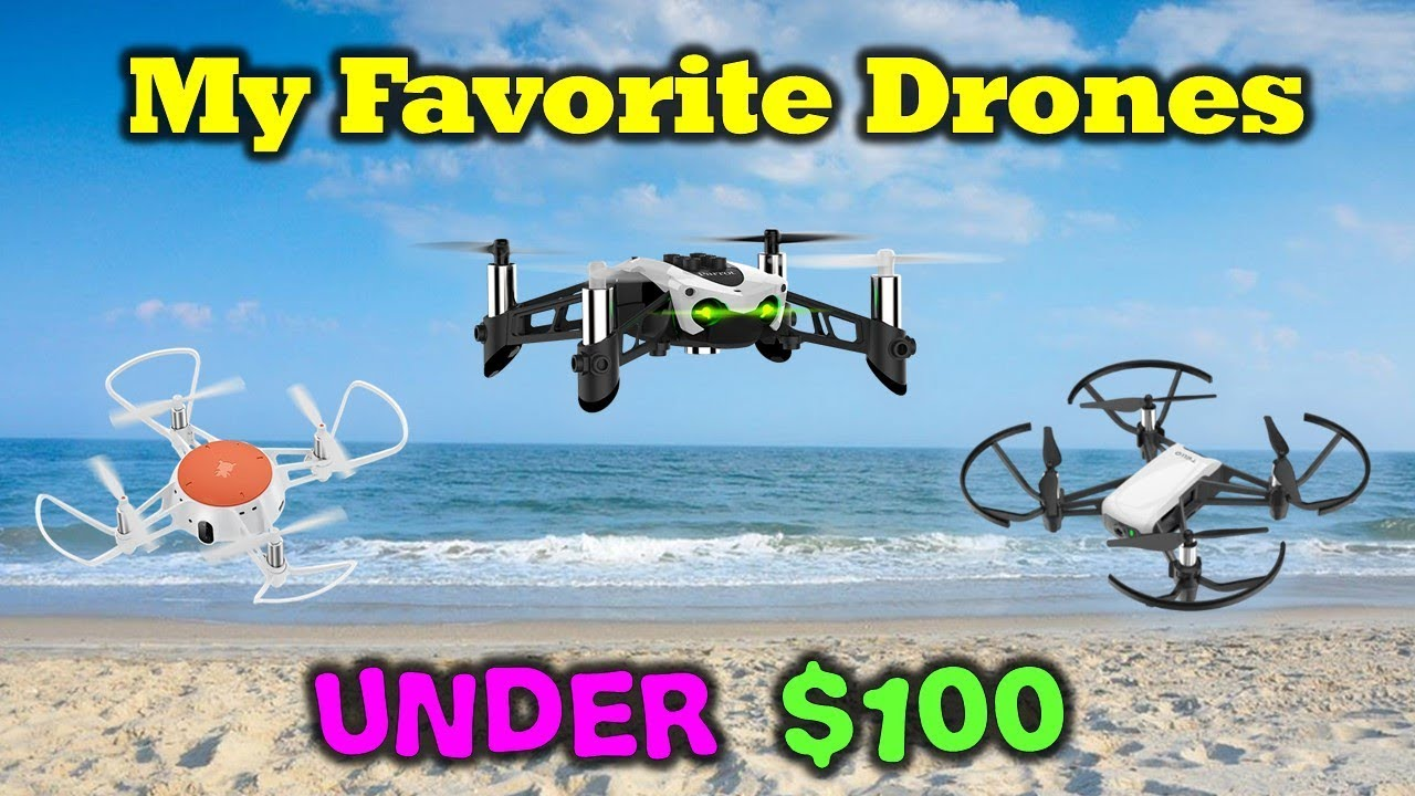 3 Great Drones For Under $100