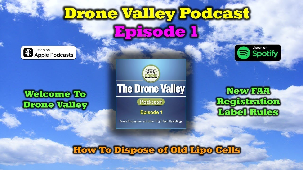 Drone Valley Podcast – Episode 1