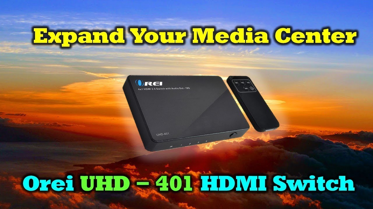 Expand Your Media Center with This Incredible Orei UHD-401 Switch