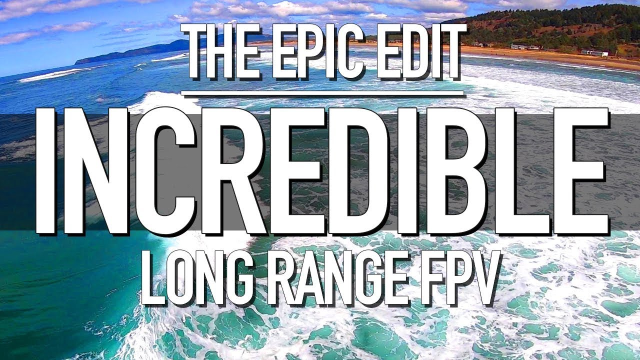 DJI CAN'T DO THIS! – INCREDIBLE – EPIC LONG RANGE FPV