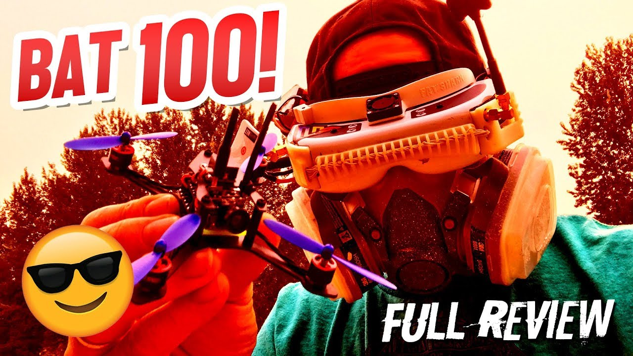 THEY SAY IT'S THE BEST? – Bat 100 – Full Review, LOS, & FPV Flight