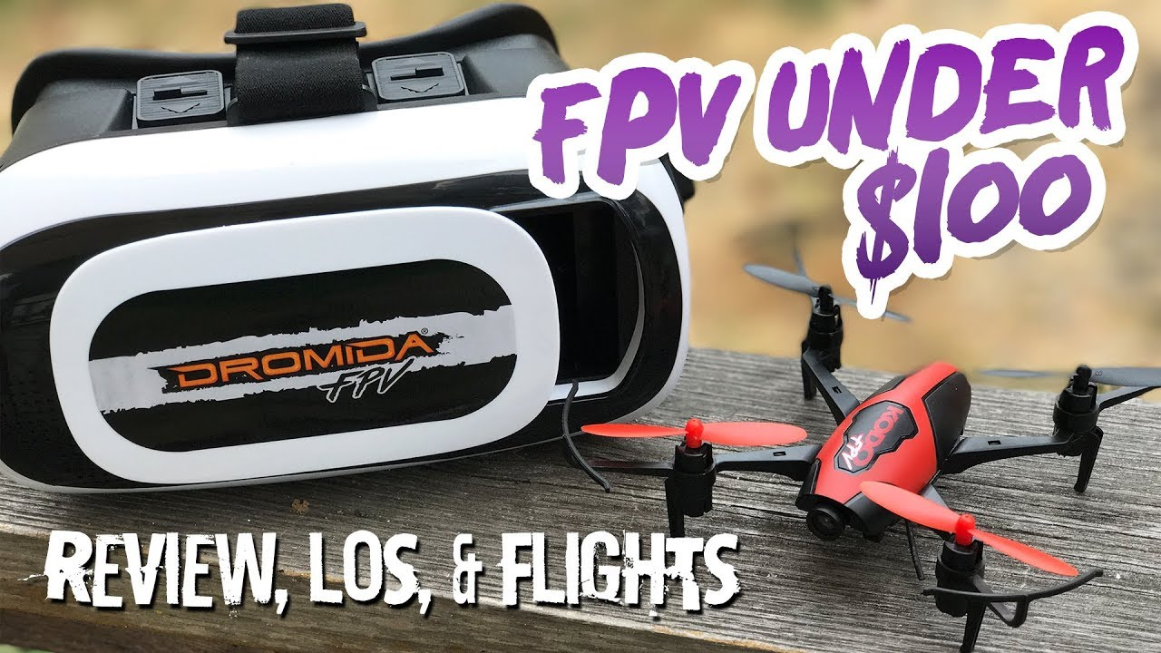 FPV under $100!   Dromida Kodo FPV Race Pack   Review, LOS, & FPV Flight