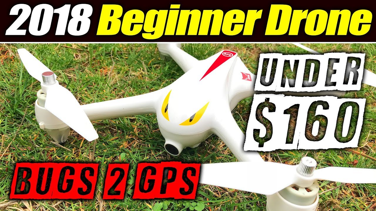 Best 2018 Beginner Drone – Bugs 2 with GPS – Full Review & Flight Test