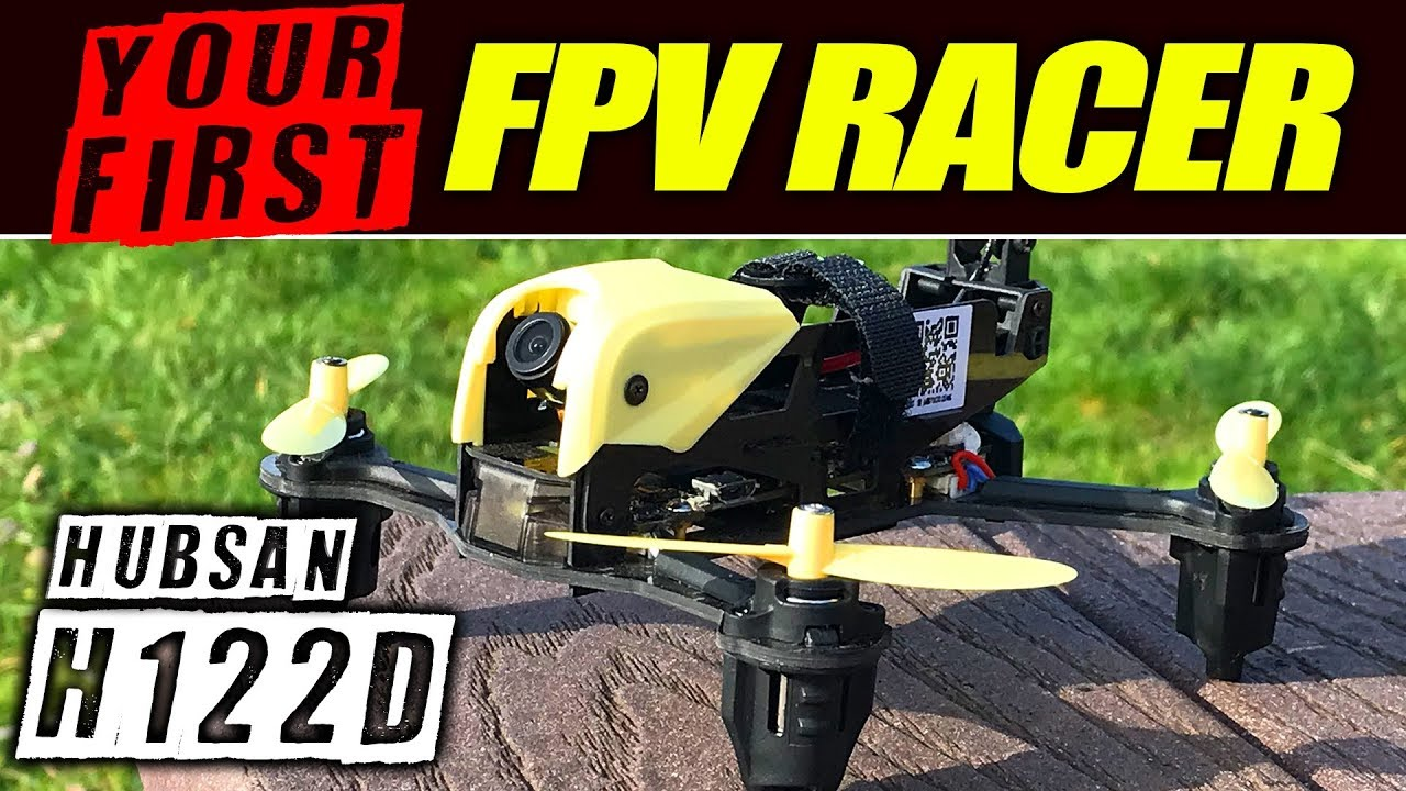 Your first FPV Racer – Hubsan H122D X4 Storm – Review, LOS, & FPV Flights
