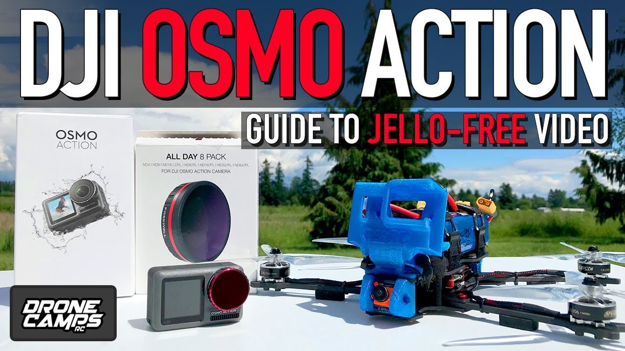 DJI OSMO ACTION – GUIDE TO JELLO FREE DRONE VIDEO