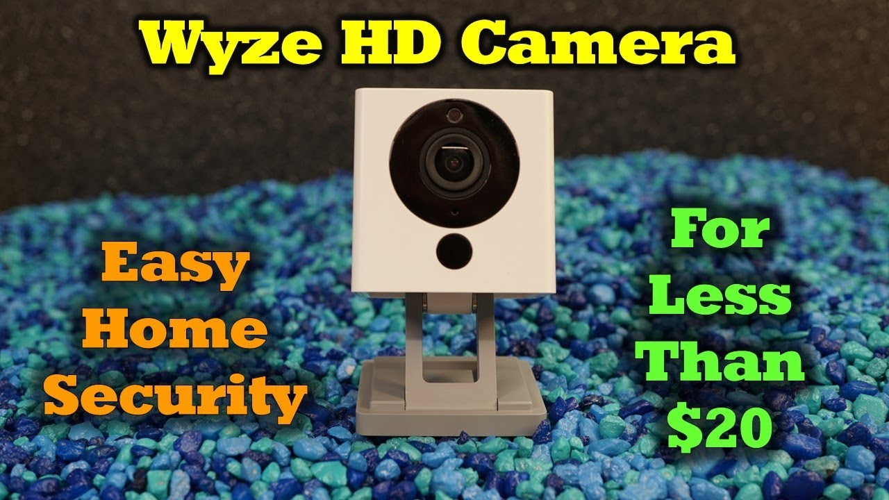 WyzeCam – A $20 Security Camera That Will Blow You Away!