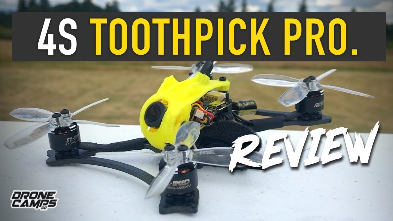 4S RIPPER! – FullSpeed Toothpick Pro – REVIEW & FLIGHTS