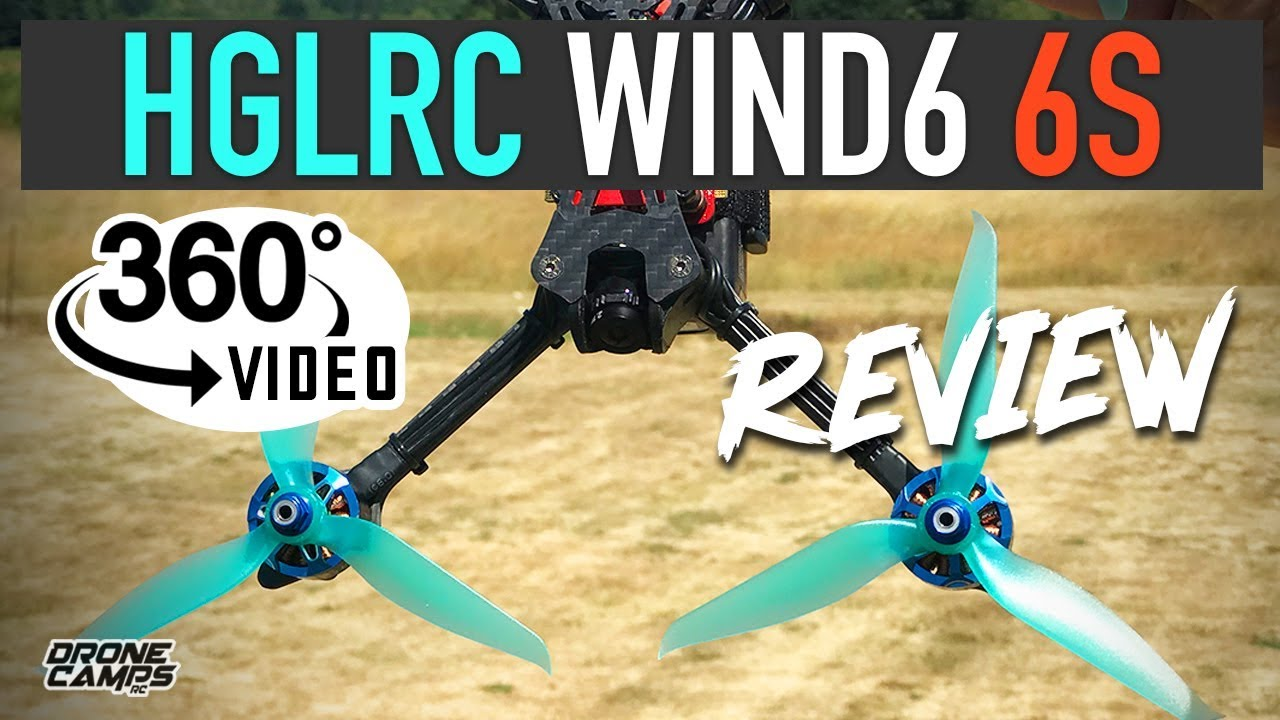 TOUGHEST QUAD I'VE EVER FLOWN? – HGLRC Wind6 6S FPV Drone – REVIEW, FPV, & 360º VIDEO