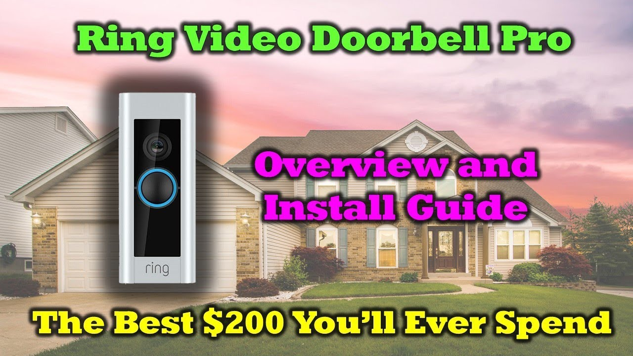 Ring Video Doorbell Pro – Review – Install – Configuration Guide