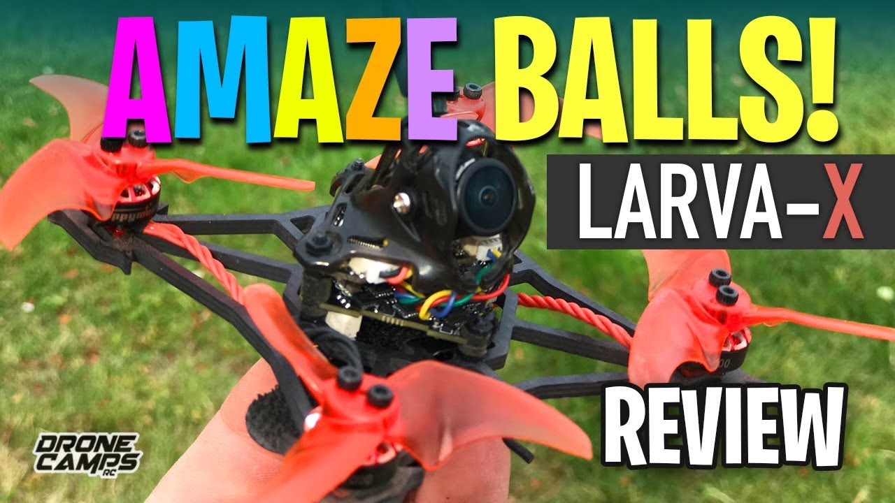 AMAZE BALLS! – Happymodel LARVA X Toothpick – Review & Flights ?