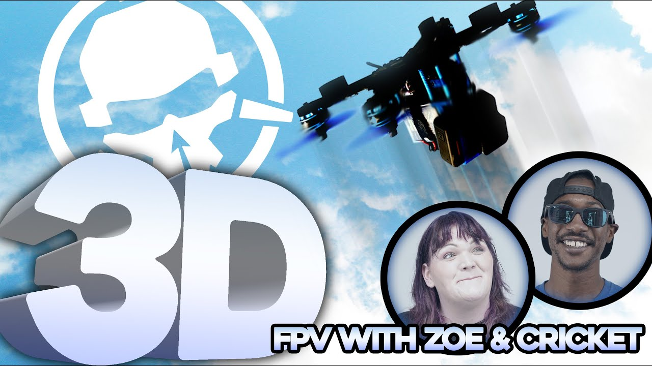 Converting a Freestyle Drone to 3D! (with Zoe FPV & Cricket FPV)
