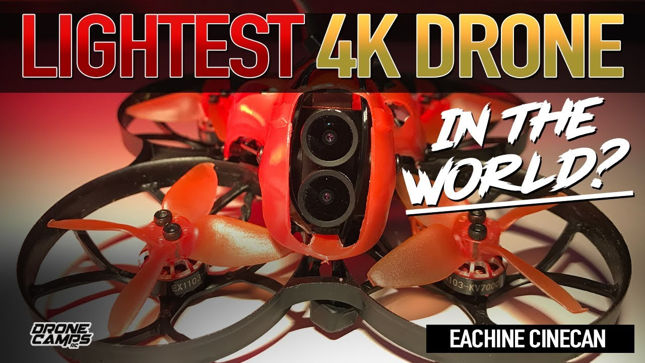 LIGHTEST 4K DRONE in the WORLD? – Eachine Cinecan 4K Drone – Review & Flights