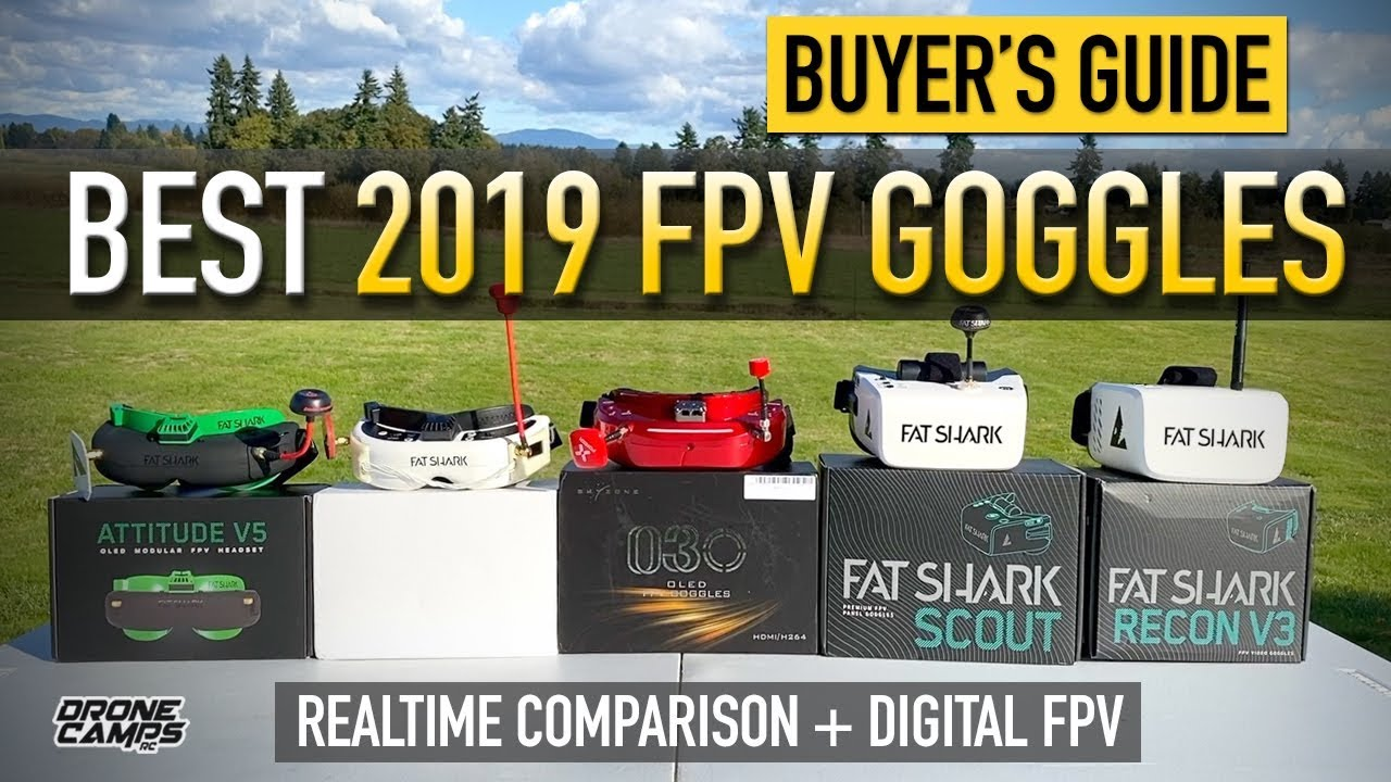 BEST FPV GOGGLES 2019/2020 – BUYER'S GUIDE : ANALOG + DIGITAL!