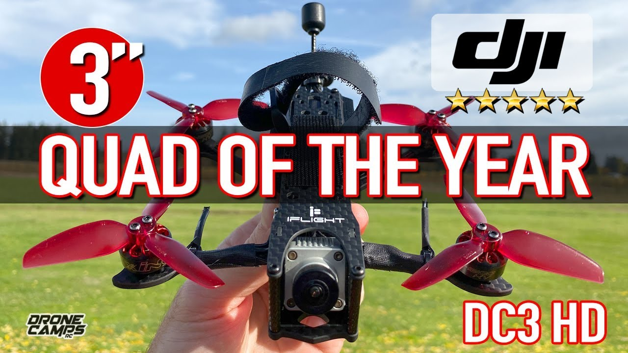 3″ QUAD OF THE YEAR – iFlight DC3 DJI Digital Quad – BEST REVIEW & FLIGHTS