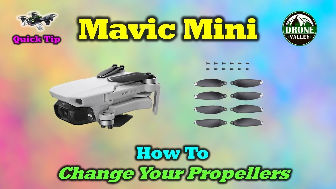 Mavic Mini – 3 Critical Things To Remember When Replacing a Damaged Prop