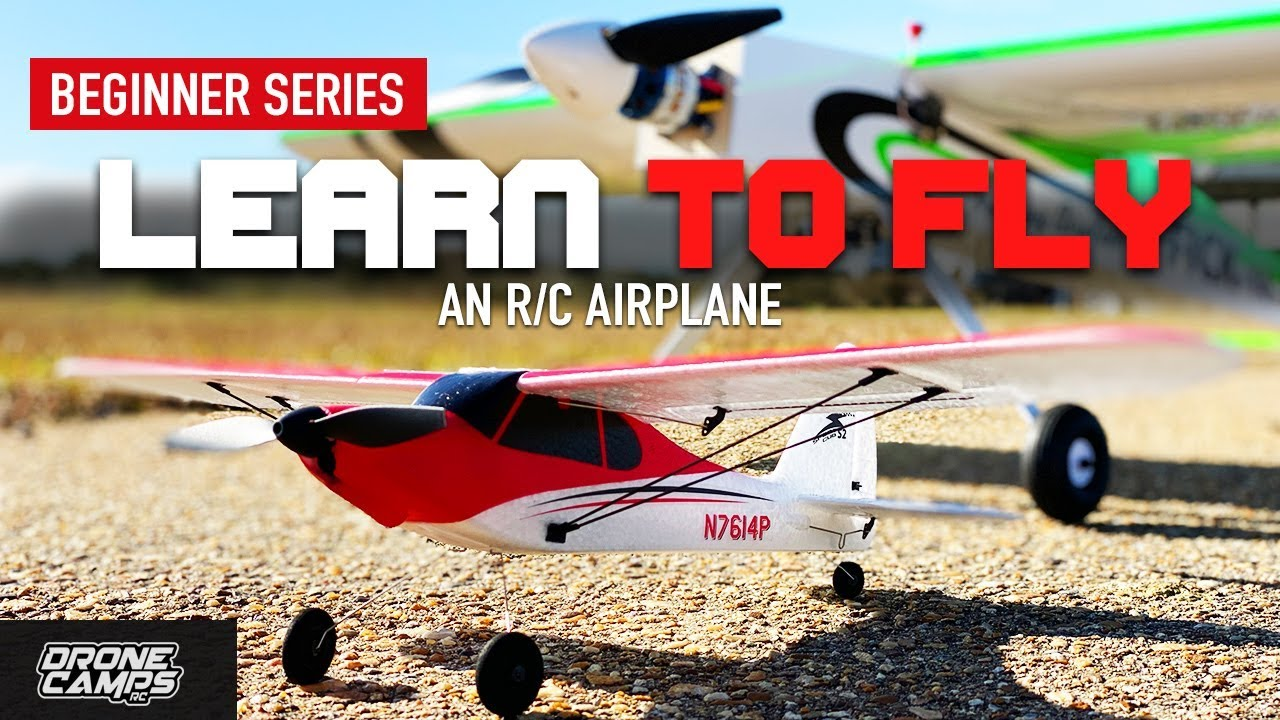 LEARN TO FLY an RC AIRPLANE ?