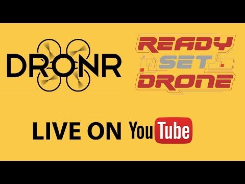 Ready Set Drone & DRONR Live! (REPLAY)