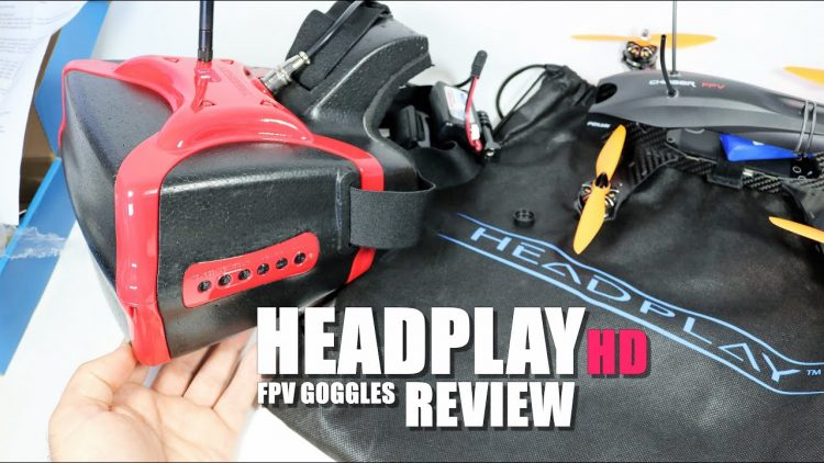 HEADPLAY HD FPV Goggles Review – [UnBox, Inspection & Setup]