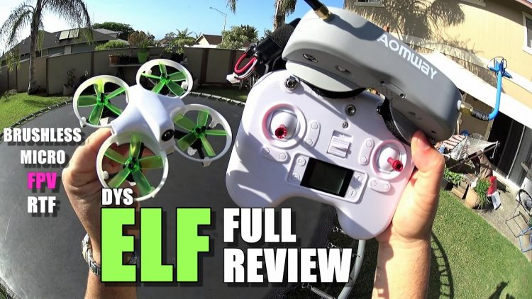 DYS ELF Micro Brushless FPV – Full Review – [Unboxing, Inspection, Flight Test, Pros & Cons]