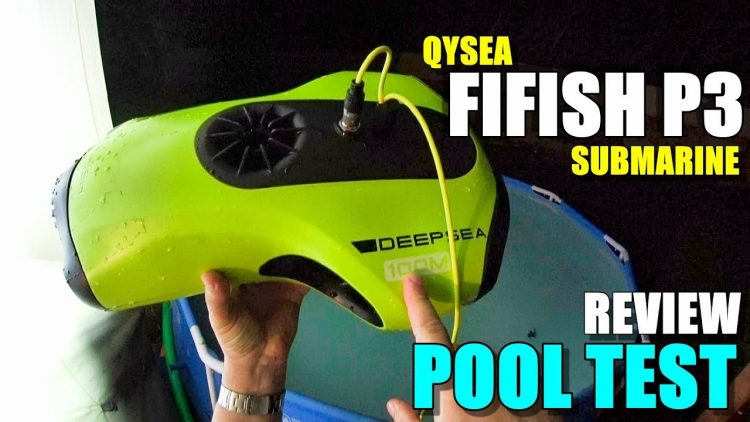2018 Underwater Drone QYSEA FIFISH P3 4K ROV Review – Part 2 – [Detailed POOL TEST]