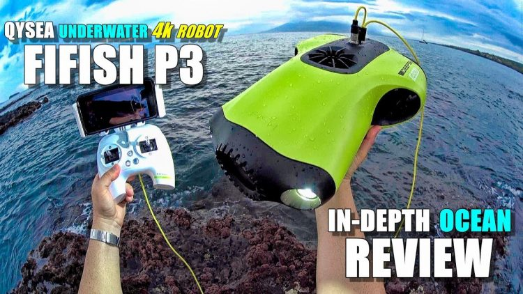 2018 Underwater Drone QYSEA FIFISH P3 4K ROV Review – Part 3 – [In-Depth OCEAN TEST, Pros & Cons]