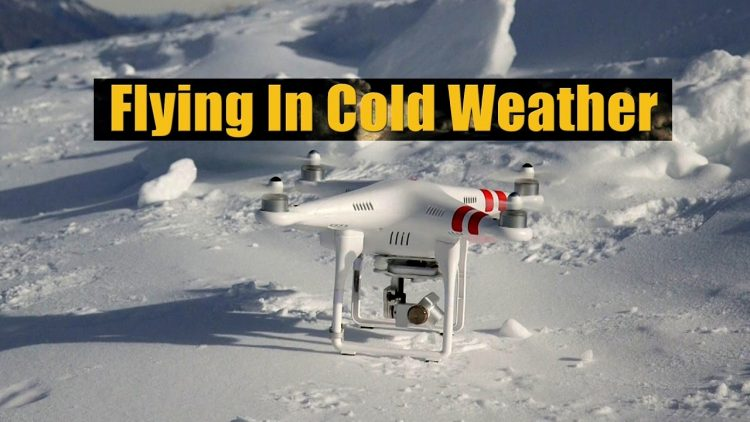 Drone Flying Tips – Flying in Cold Weather