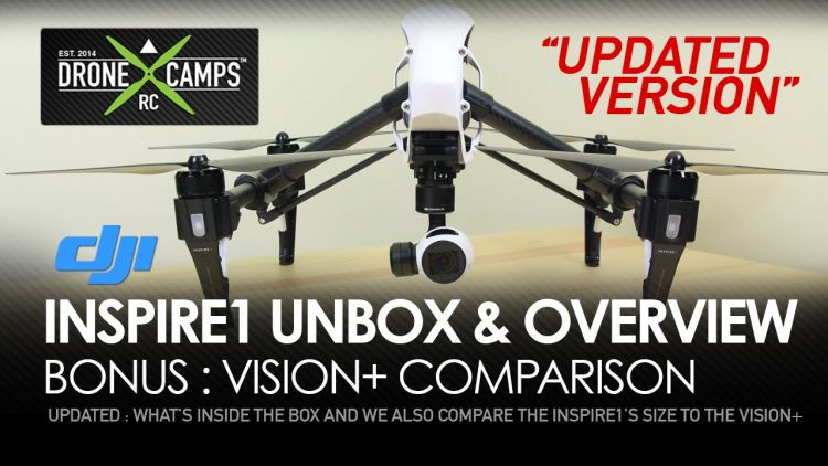 DJI INSPIRE1 – Unbox & Vision+ Size Comparison – UPDATED
